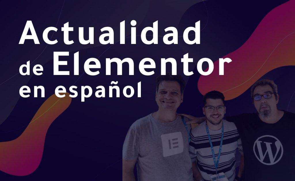 Elemendas es actualidad de Elementor en español