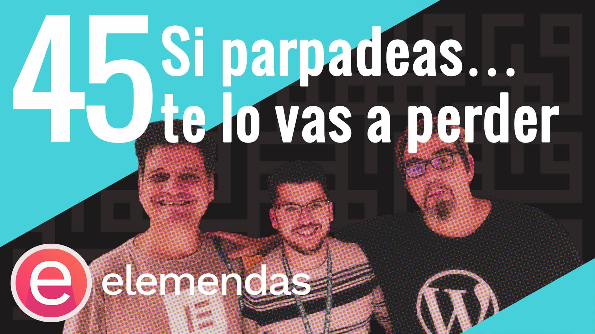 podcast-45-elemendas-elementor-en-español-blog
