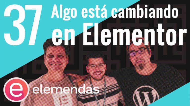 Algo está pasando en Elementor (newsletter 59)